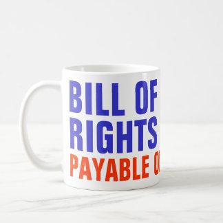Bill of Rights - Payable on Demand Basic White Mug