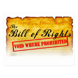 Bill of Rights - Void where prohibited Postcard