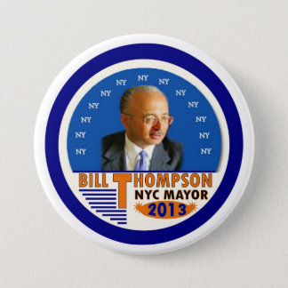 Bill Thompson for NYC Mayor in 2013 7.5 Cm Round Badge