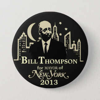Bill Thompson NYC Mayor 2013 7.5 Cm Round Badge