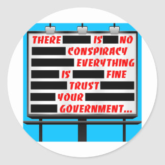 Billboard Trust Your Government Round Sticker