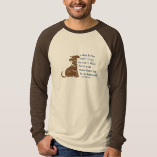 Billings Quote About Dogs T-Shirt
