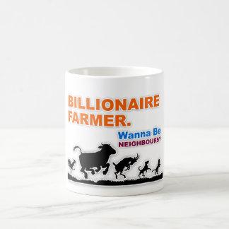 """Billionaire Farmer - Wanna Be Neighbours"" Mug"