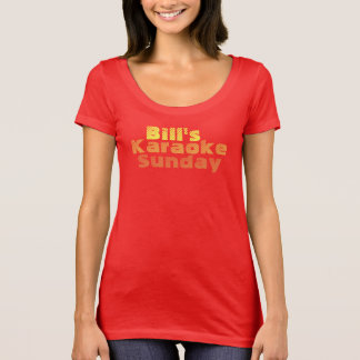 Bill's Karaoke Sunday T-Shirt