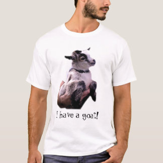 Billy the Kid - I have a Goat! T-Shirt
