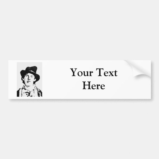 Billy The Kid ~ William H. Bonney / Outlaw Bumper Stickers
