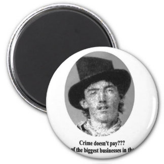 Billy The Kid with Quote Magnet