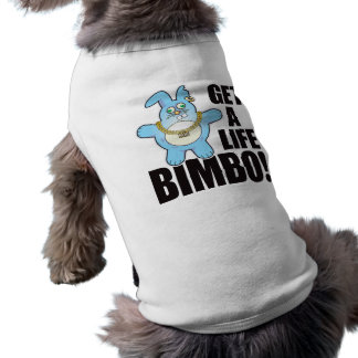 Bimbo Bad Bun Life Sleeveless Dog Shirt