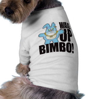 Bimbo Bad Bun Wake Doggie Tee