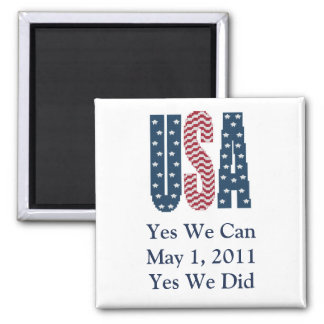 Bin Laden Dead Yes We Did Magnet