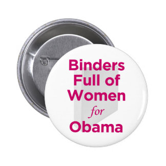 Binders Full of Women for Obama Pinback Button