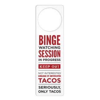 Binge Watching Session Door Hanger