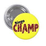 Bingo Champ Champion Vegas Style Pinback Button