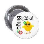 Bingo Chick Pin