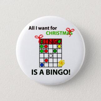 BINGO I want a bingo  for Christmas 6 Cm Round Badge
