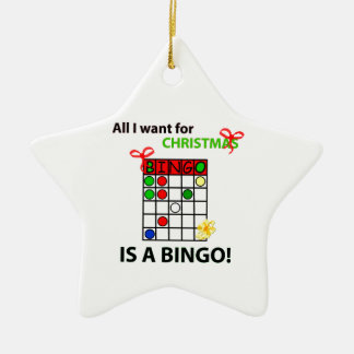 BINGO I want a bingo  for Christmas Ceramic Star Decoration