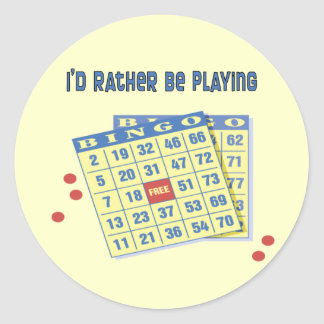 Bingo: I'd Rather Be Playing Classic Round Sticker