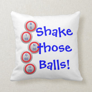 Bingo! Shake those Balls! Throw Pillow
