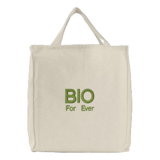 BIO For Ever © Embroidered Tote Bags