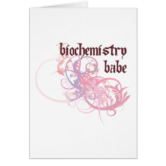 Biochemistry Babe Greeting Card