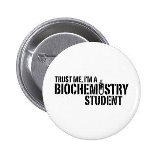 Biochemistry Student 6 Cm Round Badge