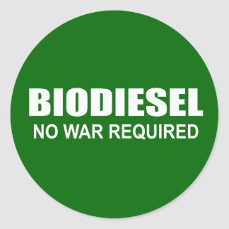 Biodiesel: No War Required Classic Round Sticker