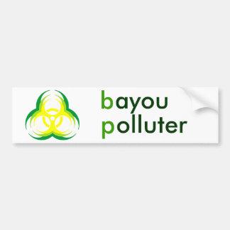 biohazard flower 1, bayou polluter bumper sticker