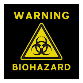 Biohazard Warning Sign Poster