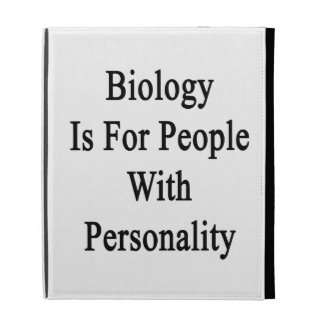 Biology Is For People With Personality iPad Cases