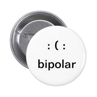 Bipolar 6 Cm Round Badge