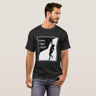 Bipolar awareness: hangin'  in there!! T-Shirt