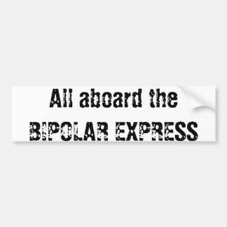 Bipolar Express Bumper Sticker