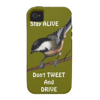 Bird: Chickadee: Don't Text & Drive: Preserve Life Case-Mate iPhone 4 Cases