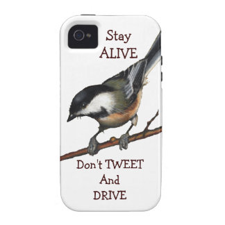 Bird: Chickadee: Don't Tweet & Drive:Preserve Life Case For The iPhone 4