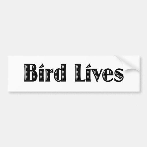 Bird Lives Bumper Sticker