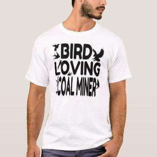 Bird Loving Coal Miner T-Shirt