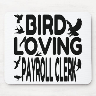 Bird Loving Payroll Clerk Mouse Pad