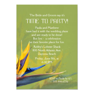 Bird of Paradise Green Fun Saying Rehearsal Dinner 11 Cm X 16 Cm Invitation Card