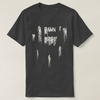 Bird Poo T-Shirt
