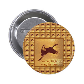 BIRD: Soaring High is my nature 6 Cm Round Badge