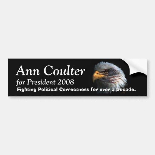 Birdfun2, Ann Coulter, for Preside... - Customized Bumper Stickers