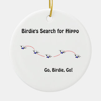 Birdie's Search for Hippo Christmas Ornament