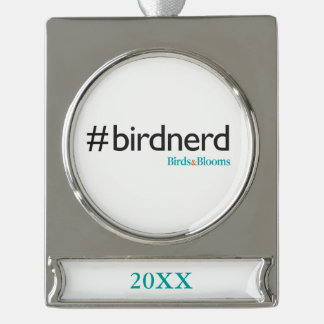 #BirdNerd Silver Plated Banner Ornament
