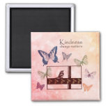 Birds and Butterflies Kindness Matters Square Magnet