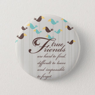 Birds and Friends 6 Cm Round Badge