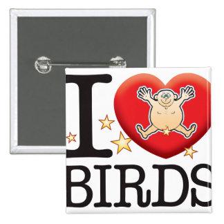 Birds Love Man 15 Cm Square Badge