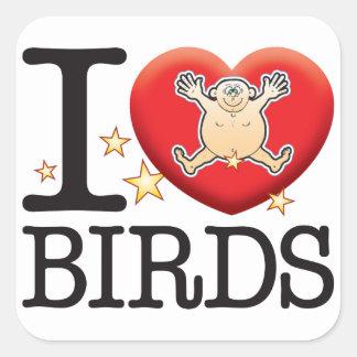Birds Love Man Square Sticker