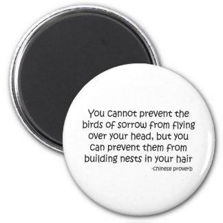 Birds of Sorrow quote 6 Cm Round Magnet