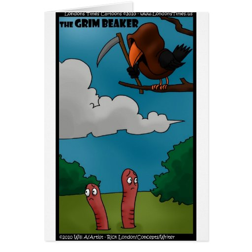 Birds To Worms The Grim Beaker Funny Gifts & Tees Greeting Cards