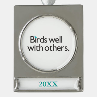 Birds Well with Others Silver Plated Banner Ornament